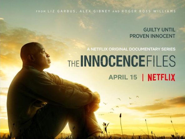 Watch The Trailer For Netflix Series The Innocence Files